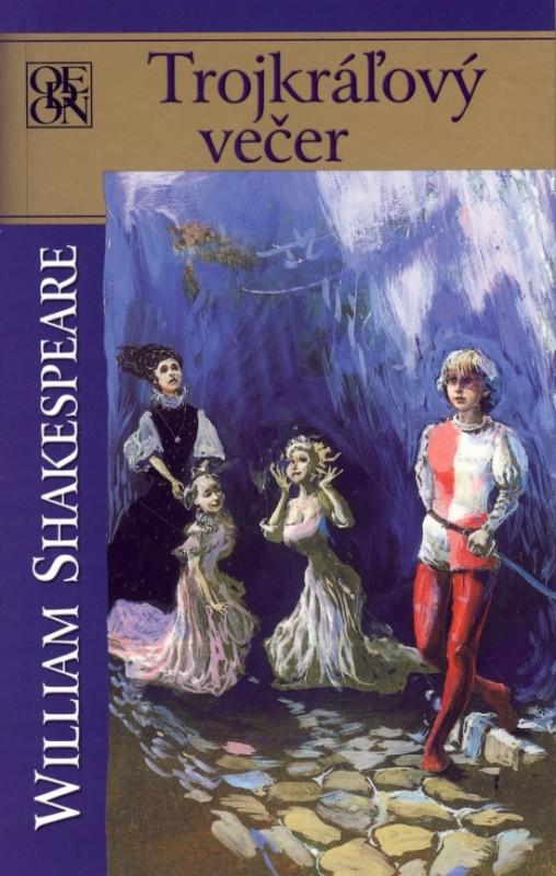 Trojkráľový večer - Shakespeare William