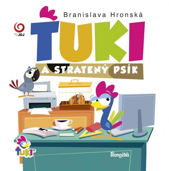 Ťuki a stratený psík - Branislava Hronská