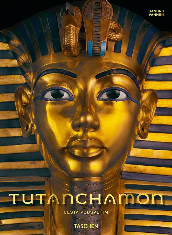 Tutanchamon. Cesta podsvětím - Sandro Vannini