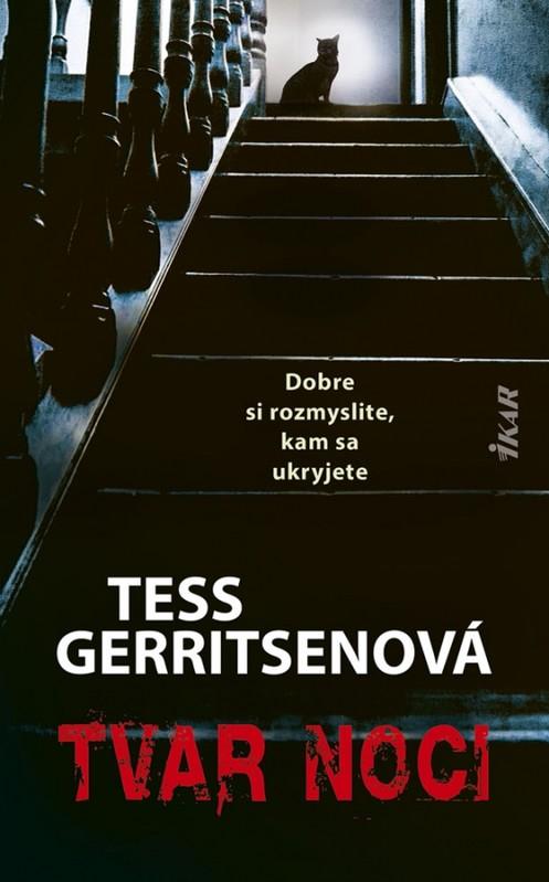 Tvar noci - Tess Gerritsenová