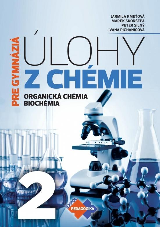 Úlohy z chémie 2 pre gymnázia