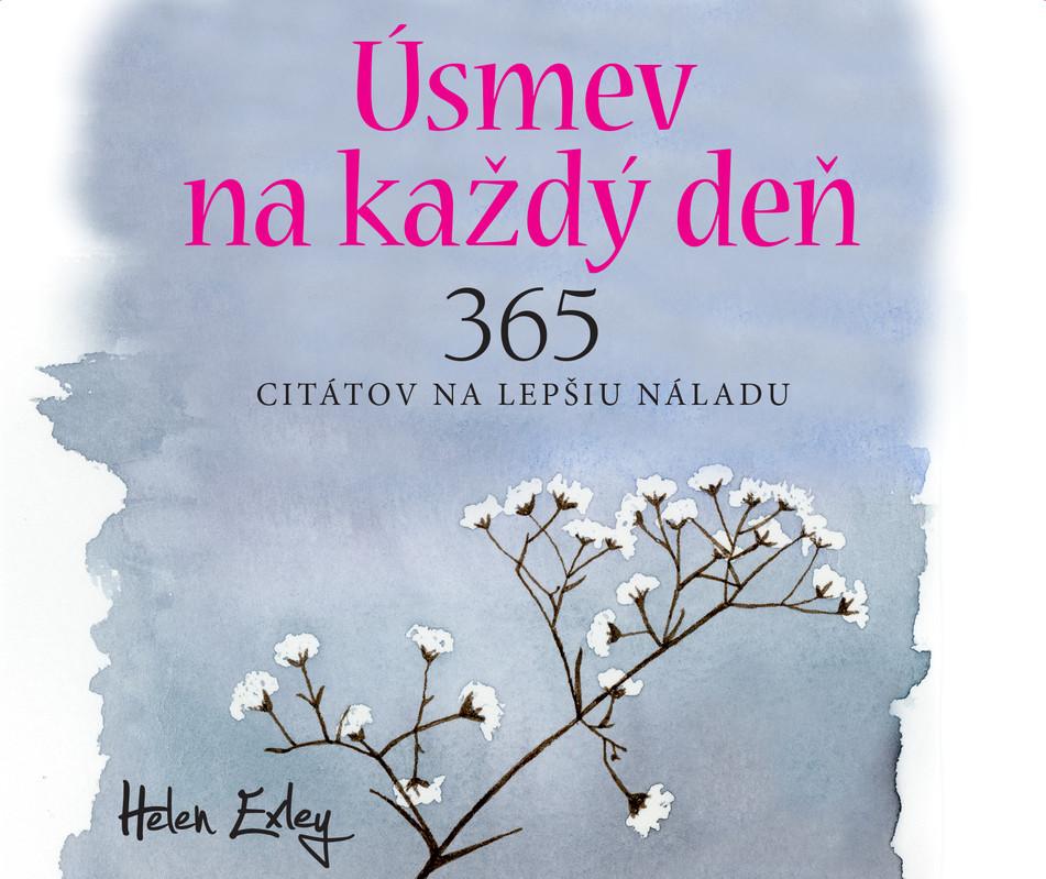 Úsmev na každý deň / 365 citátov na lepšiu náladu - Helen Exley
