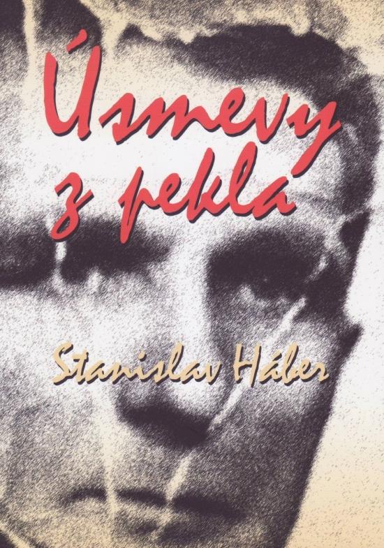 Úsmevy z pekla - Stanislav Háber