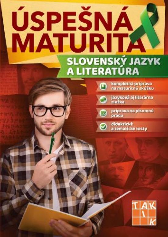 Úspešná maturita Slovenský jazyk a literatúra - Kolektív autorov
