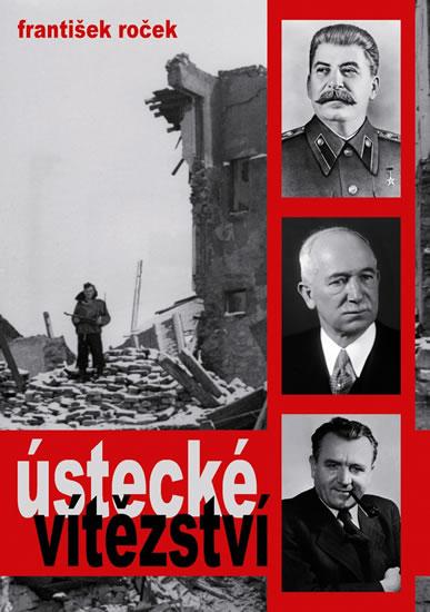 Ústecké vítězství - František Roček