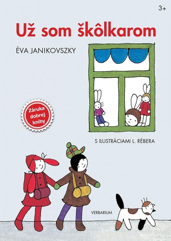 Už som škôlkarom - Éva Janikovszky