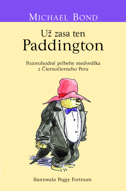 Už zasa ten Paddington - Michael Bond