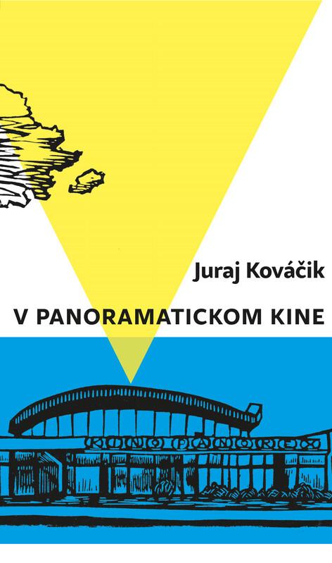 V panoramatickom kine - Juraj Kováčik