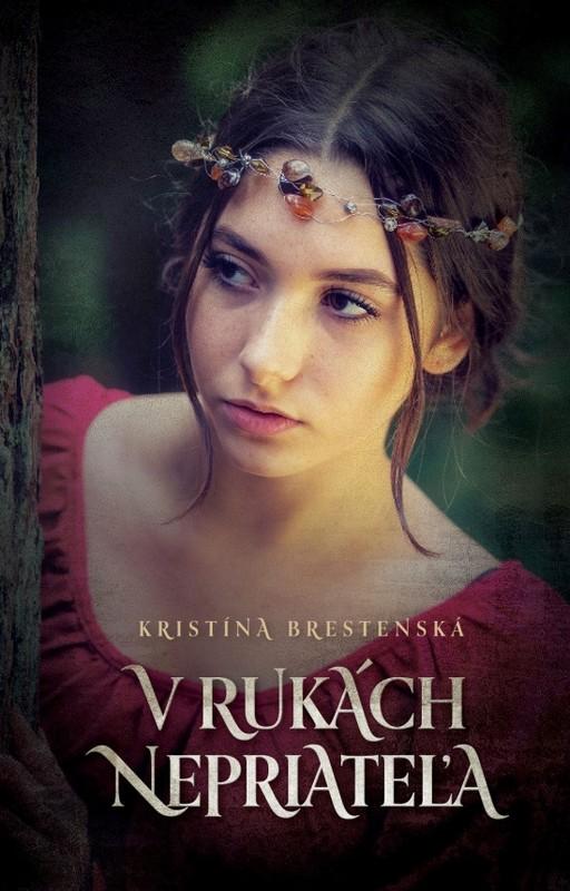 V rukách nepriateľa - Kristína Brestenská