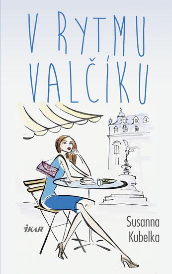 V rytmu valčíku - 2.vydání - Susanna Kubelka
