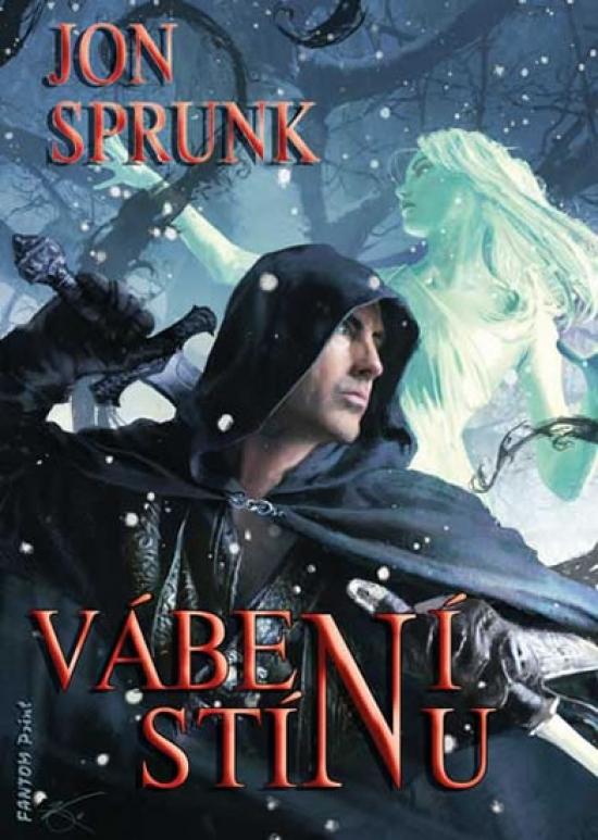 Vábení Stínu - Stín 2 - Jon Sprunk