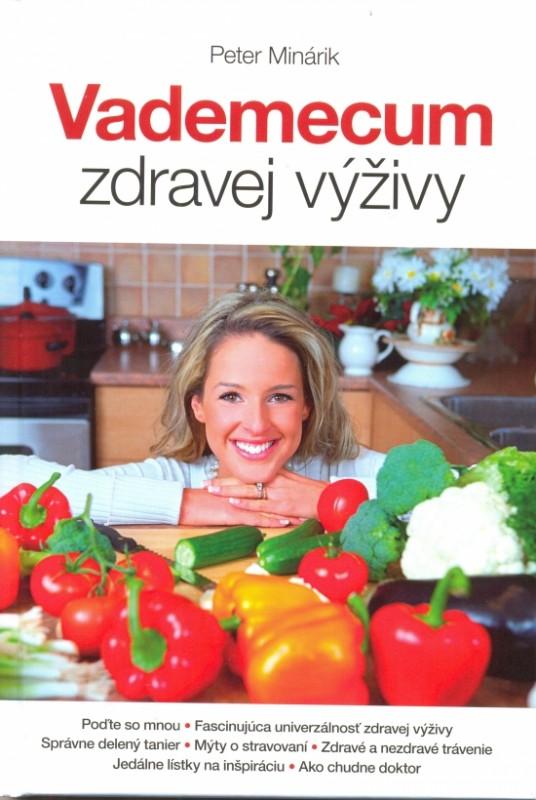Vademecum zdravej výživy - Peter Minárik