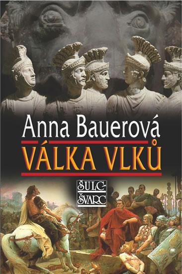 Válka vlků - Anna Bauerová