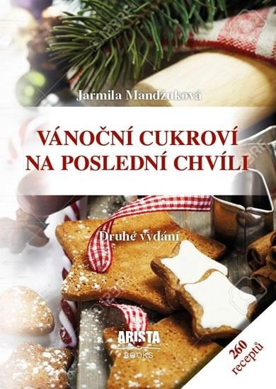 Vánoční cukroví na poslední chvíli - Jarmila Mandžuková