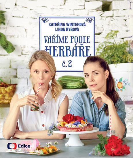 Vaříme podle Herbáře č. 2 - Kateřina Wintrová, Linda Rybová
