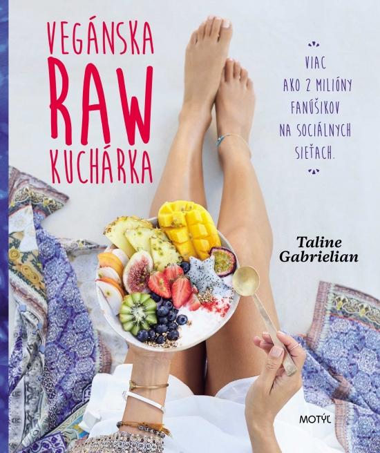 Vegánska raw kuchárka - Taline Gabrielian
