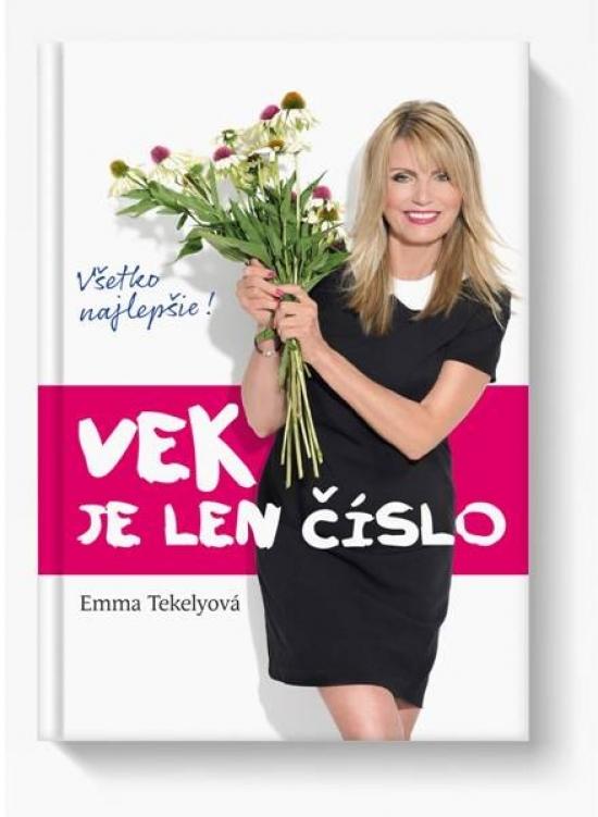 Vek je len číslo - Emma Tekelyová