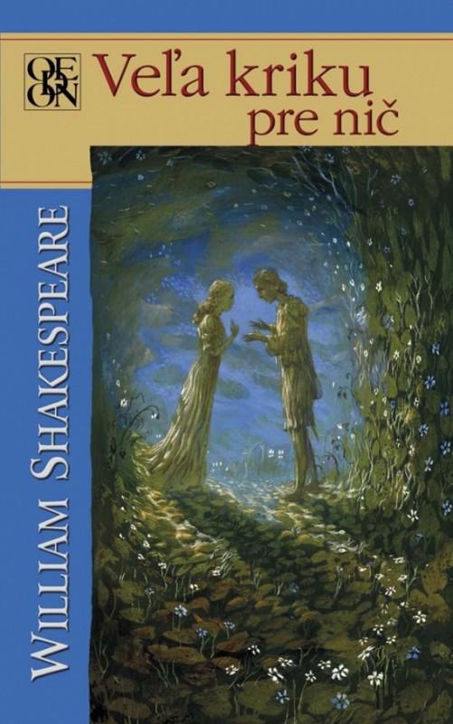 Veľa kriku pre nič - Shakespeare William