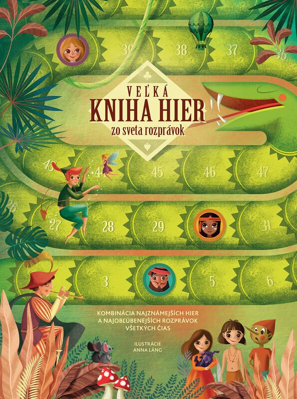 Veľká kniha hier zo sveta rozprávok - Anna Láng