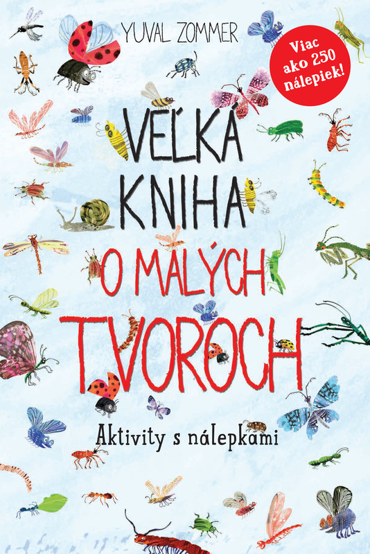 Veľká kniha o malých tvoroch - Aktivity s nálepkami