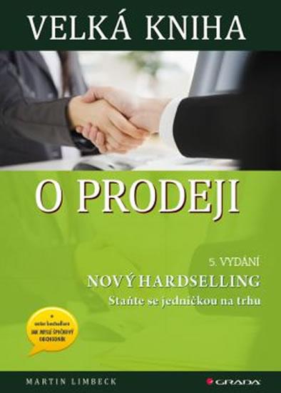 Velká kniha o prodeji - 5. vydání - Martin Limbeck