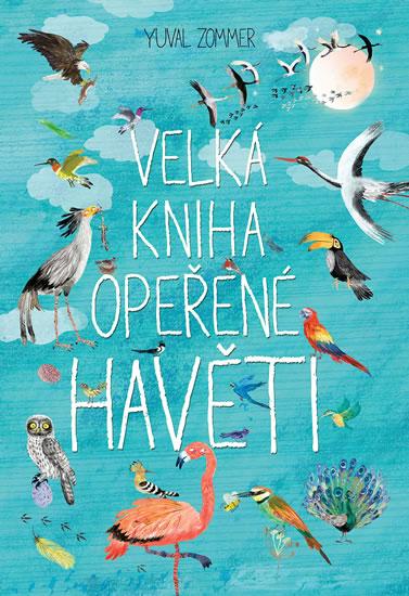 Velká kniha opeřené havěti - Yuval Zommer