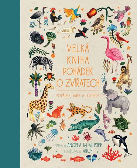 Velká kniha pohádek o zvířatech - Pohádk - Angela McAllister