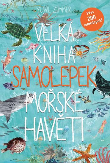 Velká kniha samolepek mořské havěti - Yuval Zommer