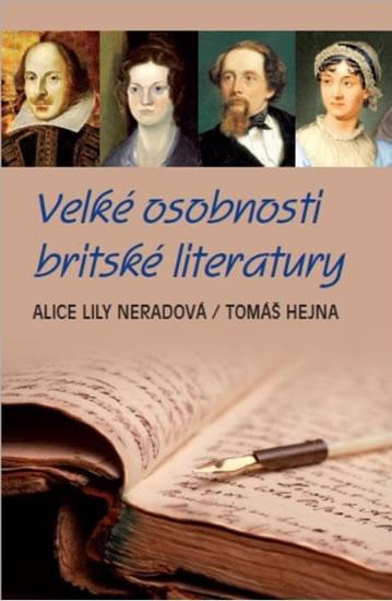 Velké osobnosti britské literatury - Alice Lily Neradová, Tomáš Hejna