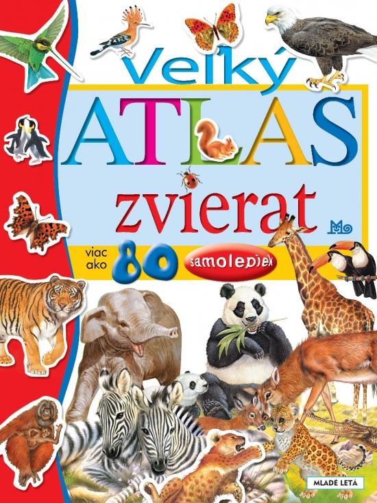 Veľký atlas zvierat, 4. vydanie - Francisco Arredondo