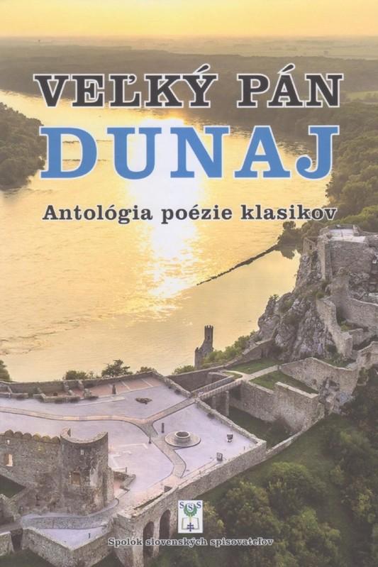Veľký pán Dunaj - Kolektív autorov