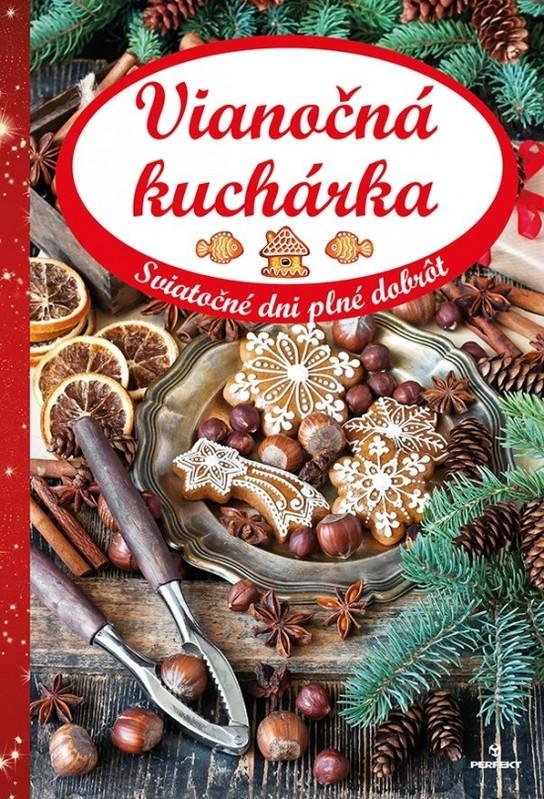 Vianočná kuchárka - Kolektív autorov