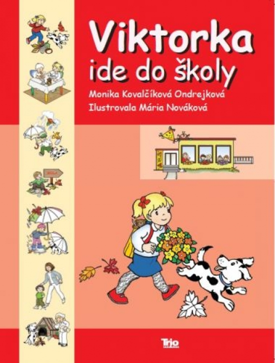 Viktorka ide do školy - Kovalčíková Monika Ondrejková