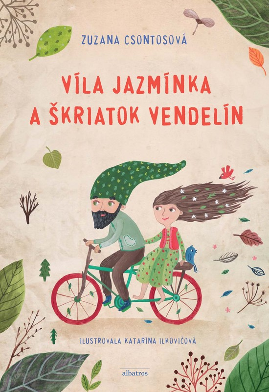 Víla Jazmínka a škriatok Vendelín - Zuzana Csontosová