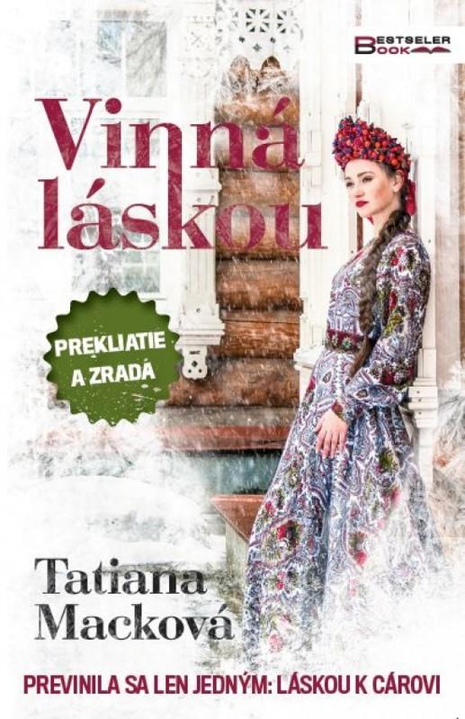 Vinná láskou - Tatiana Macková