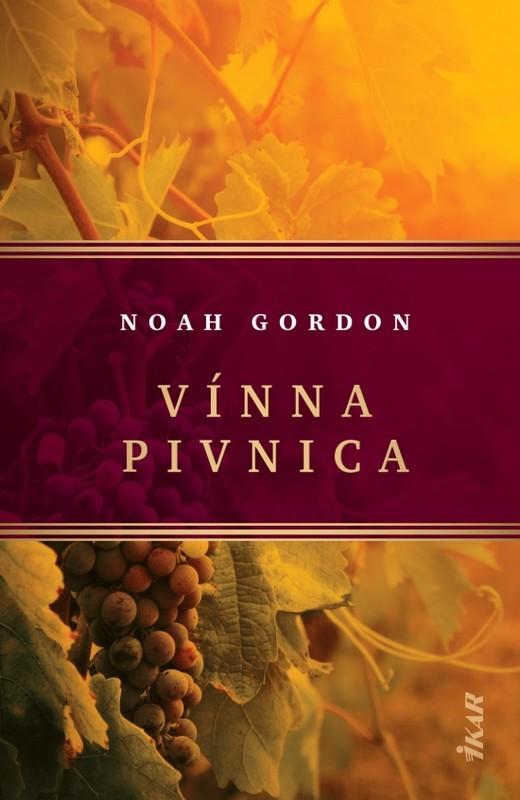 Vínna pivnica, 2. vydanie - Noah Gordon