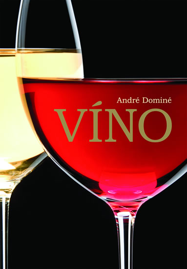 Víno - 3.vydání - Dominé André