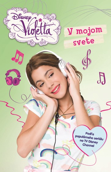 Violetta - V mojom svete - Walt Disney