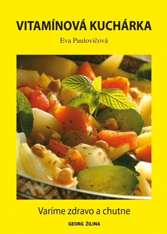 Vitamínová kuchárka - Eva Paulovičová