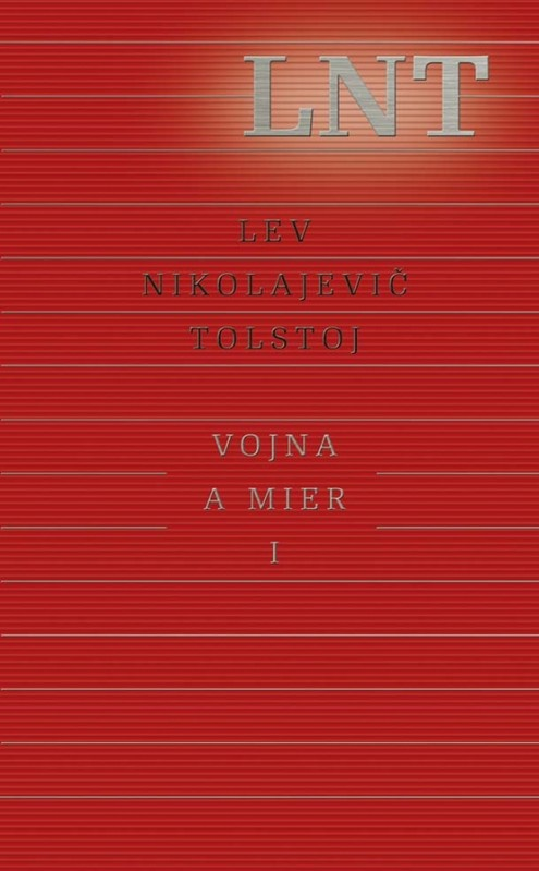 Vojna a mier I (1. a 2. zväzok) - Lev Nikolajevič Tolstoj