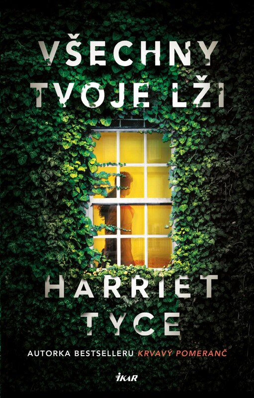 Všechny tvoje lži - Harriet Tyceová
