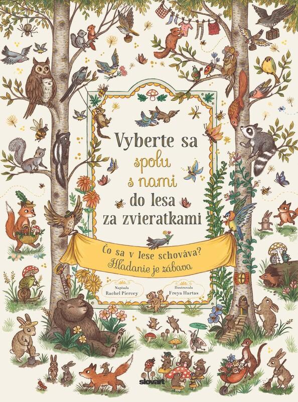 Vyberte sa spolu s nami do lesa za zvieratkami - Rachel Piercey