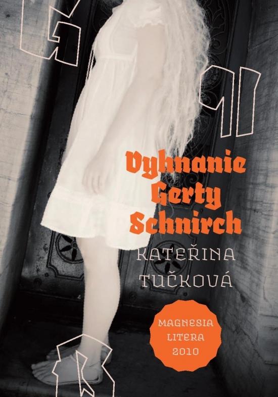 Vyhnanie Gerty Schnirch - Kateřina Tučková