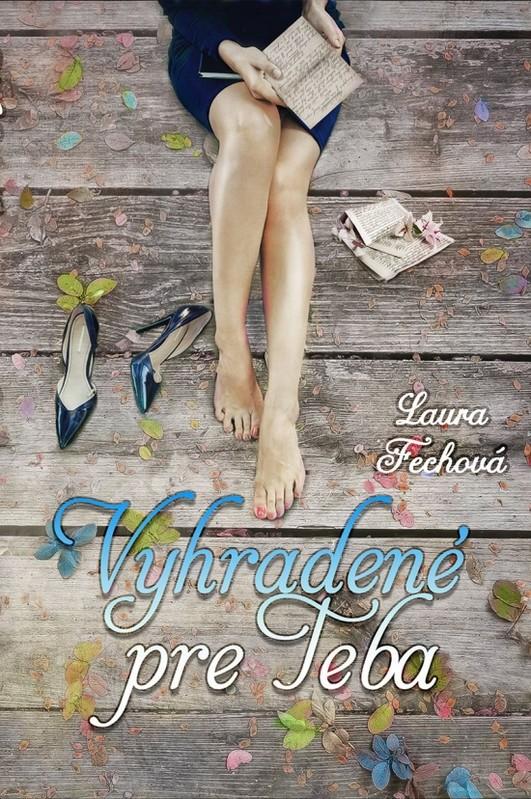 Vyhradené pre Teba - Laura Fechová