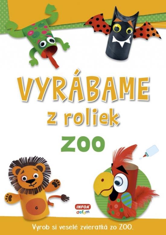 Vyrábame z roliek - zoo + samolepky