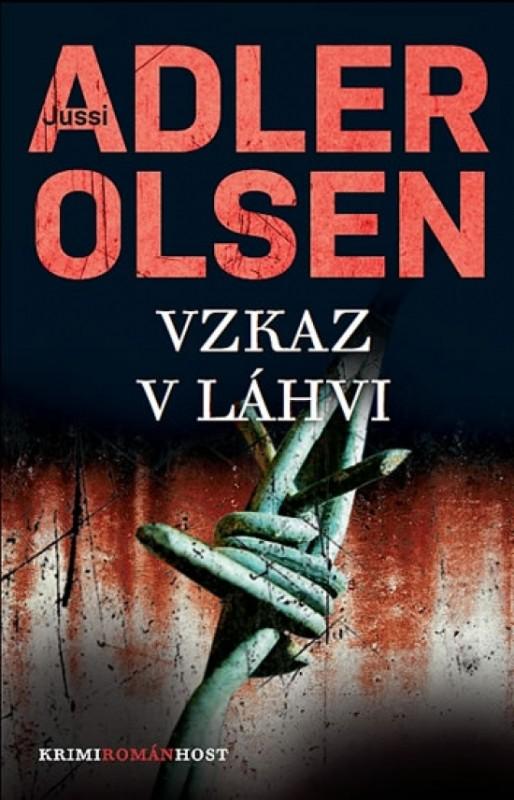 Vzkaz v láhvi (Třetí případ komisaře Carla Morcka) - Jussi Adler - Olsen