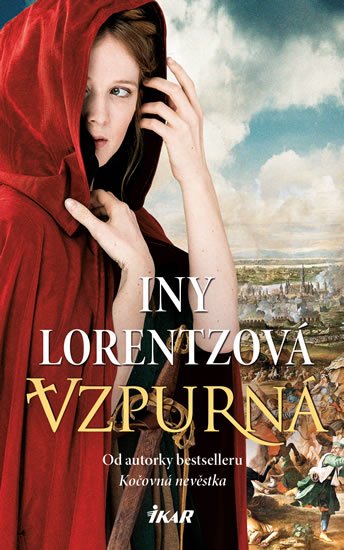 Vzpurná - Iny Lorentzová