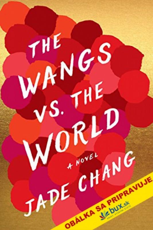 Wangovci verzus svet - Jade Changová