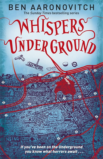 Whispers Under Ground - Ben Aaronovitch