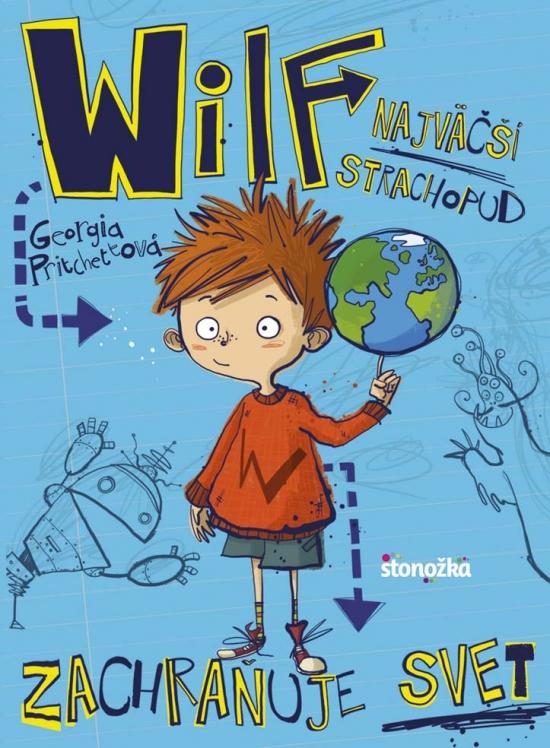 Wilf, najväčší strachopud: Zachraňuje svet - Georgia Pritchettová